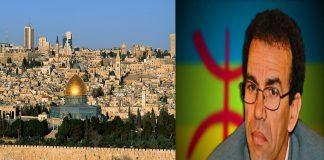 """عصيد يطالب بأن تكون القدس """"عاصمة دولية"""".. ويعترف بالكيان الصهيوني!!"""